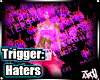 Hates F off Trigger