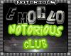 Notorious EmoGlo Club