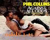 phil collins -against al