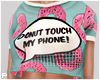 Donut Touch My Phone!