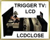 [SCR] BED TRIGGER LCD TV
