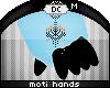 ~Dc) Moti Hands M