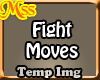 (MSS) Fight Moves