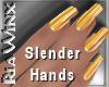 Wx:Slender Butterscotch