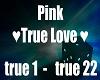 P!NK- True Love e