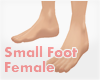 *Small Foot Female