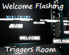 Welcome sign Fashing