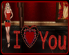 !  I LOVE YOU VALENTINE