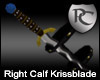 Right Calf Krissblade