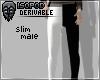 HD Slim Trousers