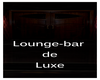 Lounge-Bar De Luxe