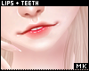 金. Lips & Teeth