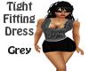Tight Fitting Dress Grey