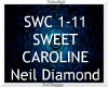 Sweet Caroline ~ Diamond