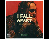 I Fall Apart - No Dance