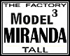 TF Model Miranda 3 Tall