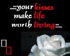your kisses-