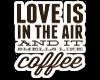 SMELLS LIKE COFFEE