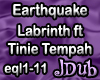 Earthquake Labrinth jDub