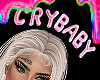 $ Cry Baby ..