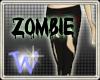 *W* Zombie Pants