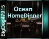[BD]OceanHomeDinner