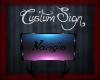 LH~ Nande Custum Sign