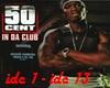 [GR]In Da Club 50cent