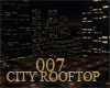 007 City RoofTop Club