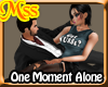 (MSS) One Moment Alone