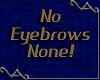 VA ~ No Eyebrows