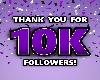 Thank You 10k Followers