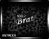 Brat Badge