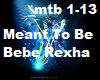 Meant To Be Bebe Rexha