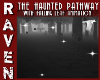 THE HAUNTED PATHWAY!