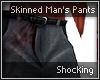 Skinned Man Pants