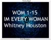 Im Every Woman ~