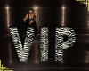 Devirable VIP Sign