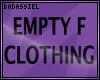 `B Empty Clothing F DRV