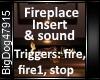 [BD]FireplaceInsert&Soun