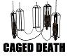 Caged Death