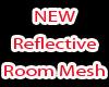 Luxurious New Mesh Room