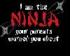 [D] I am the ninja