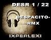 DESPACITO - RMX