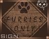 Furry Sign 1 Ⓚ