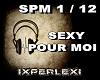 SEXY POUR MOI
