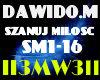 DAWIDO.M-SZANUJ MILOSC
