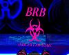 BRB Toxic (Trigger brb)