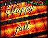 [b] Happy Fall Y'all