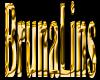 Shield Gold BrunaLins
